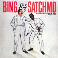 Bing Crosby & Louis Armstrong-Bing & Satchmo-