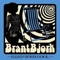 BRANT BJORK-Keep Your Cool(LTD)