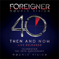 Foreigner-Double Vision: Then And Now(LTD)