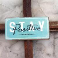 Magnet Stay positive