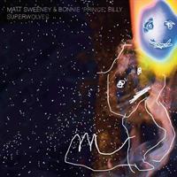 Bonnie Prince Billy Matt Sweeney-Superwolves(LTD)
