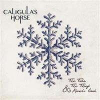 CALIGULA'S HORSE-Tide, the Thief & River's End