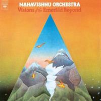 MAHAVISHNU ORCHESTRA-VISIONS OF THE EMERALD BEYOND