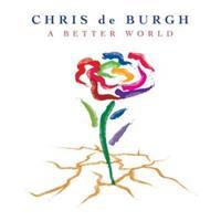 Chris De Burgh-A Better World