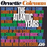 Ornette Coleman-The Atlantic Years (LTD)