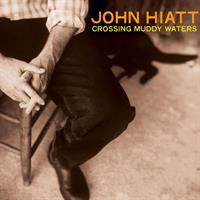 John Hiatt-John Hiatt Crossing Muddy Waters(LTD)