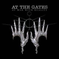 At The Gates-At war with reality