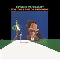 Townes Van Zandt-For the Sake of the Song