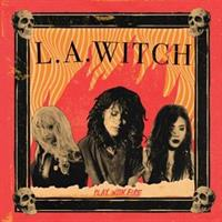 L.A. WITCH-Play With Fire(LTD)