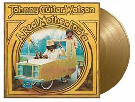 Johnny Guitar Watson-A Real Mother For Ya(LTD)