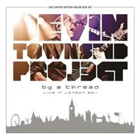 DEVIN TOWNSEND PROJECT-By a Thread - Live In London(LTD)