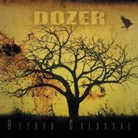 DOZER-Beyond Colossal(LTD)
