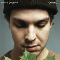 Gavin Degraw-Chariot(LTD)