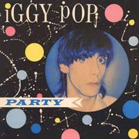 Iggy Pop‎– Party