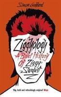 ZIGGYOLOGY-A Brief History of Ziggy Stardust