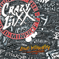 Crazy Lixx-Loud Minority (LTD)