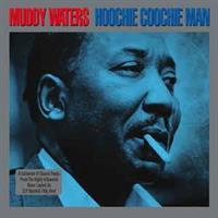 Muddy Waters – Hoochie Coochie Man