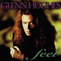 GLENN HUGHES-Feel(LTD)