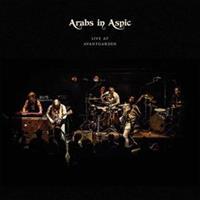 Arabs In Aspic-Live At Avantgarden(LTD)