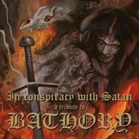 BATHORY-In Conspiracy With Satan - A Tribute To Ba