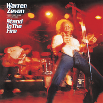 Warren Zevon-Stand In The Fire (Recorded Live At The Roxy)