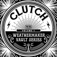 Clutch-The Weathermaker Vault Series Vol. 1 (White)
