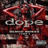 DOPE-Blood Money Part.1