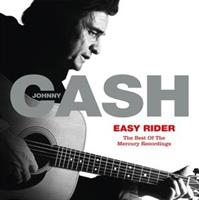 Johnny Cash-Easy Rider: the Best of the Mercury Re