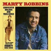 Marty Robbins-Gunfighter Ballads and Trail Songs