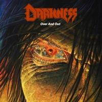 DARKNESS,The-Over and Out(LTD)
