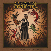 Apocalypse Orchestra-The End Is Nigh(LTD)