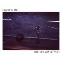Diana Krall-This Dream of You