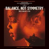BIFFY CLYRO-Balance, Not Symmetry -Filmmusikk