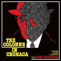 ENNIO MORRICONE-Tre Colonne In Cronaca-Filmmusikk(