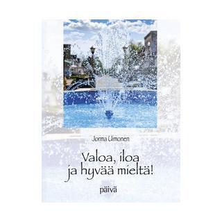 JORMA UIMONEN . VALOA, ILOA JA HYVÄÄ MIELTÄ CD
