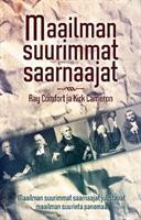 MAAILMAN SUURIMMAT SAARNAAJAT - RAY COMFORT
