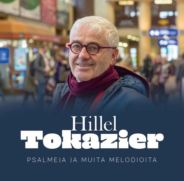 HILLEL TOKAZIER - PSALMEJA JA MUITA MELODIOITA CD