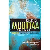 KIRJA JOKA MUUTTAA KANSAT - LOREN CUNNINGHAM & JANICE ROGERS