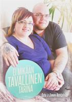 EI MIKÄÄN TAVALLINEN TARINA - SATU JA JIMMY HUHTALA