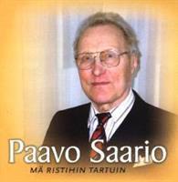 PAAVO SAARIO - MÄ RISTIHIN TARTUIN CD