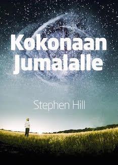 KOKONAAN JUMALALLE - STEVE HILL  -100KPL