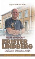 KRISTER LINDBERG SYDÄMEN SAMARIALAINEN - MEIJU BONSDORFF