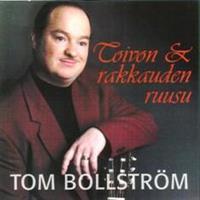 TOM BOLLSTRÖM - TOIVON JA RAKKAUDEN RUUSU CD