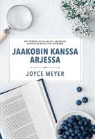 JAAKOBIN KANSSA ARJESSA - JOYCE MEYER