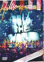 HILLSONG KIDS - LIVE WORSHIP - TELL THE WORLD DVD
