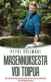 MASENNUKSESTA VOI TOIPUA - PETRI VÄLIMÄKI