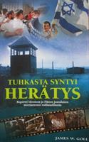 TUHKASTA SYNTYI HERÄTYS - JAMES W. GOLL