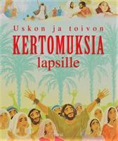 USKON JA TOIVON KERTOMUKSIA LAPSILLE - RHONA DAVIES & GUSTAVO MAZALI