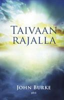 TAIVAAN RAJALLA - JOHN BURKE