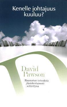 KENELLE JOHTAJUUS KUULUU? - DAVID PAWSON